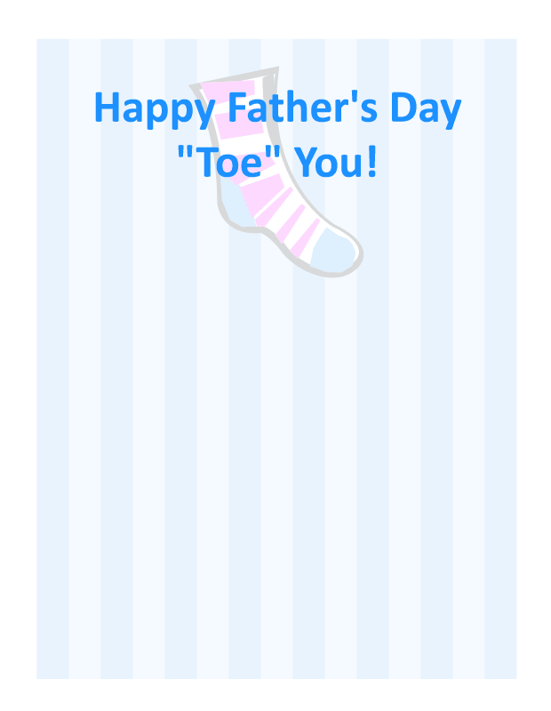"Happy Father's Day ""Toe"" You! - Click Image to Close"