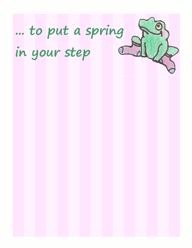 ...to put a spring in your step. - Click Image to Close